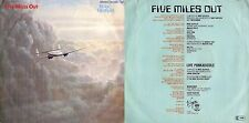 DISCO 45 GIRI   MIKE OLDFIELD - FIVE MILES OUT // LIVE PUNKADIDDLE  (Instrum.)