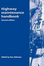 Highway Maintenance Handbook by Ken Atkinson (1997, Hardcover)