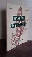 PH.JUSSIAUX MAIS HYBRIDE LA MAISON RUSTIQUE PARIS 3è EDITION 1963 BE IN 12