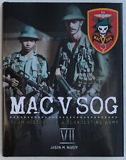 MAC V SOG: Team History of a Clandestine Army, Volume VII
