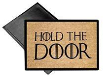 HOLD THE DOOR Hodor Welcome Mat 18x24 Indoor / Outdoor Doormat Rug