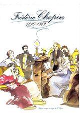 1999- FRÉDÉRIC  CHOPIN N° 3287 -  OBLITÉRÉ  PREMIER JOUR - COLLECTION HISTORIQUE