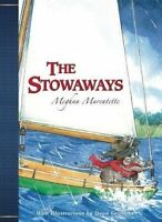 NEW The Stowaways by Meghan Marentette