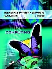 NEW Deliver and Monitor a Service to Customers by Eva Burbury