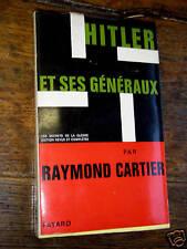 hitler et ses généraux par raymond cartier