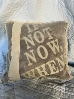 """Primitives By Kathy If Not Now, When 10"""" Small Decorative Throw Pillow Fringe"""