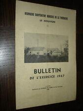BEURRERIE COOPERATIVE AGRICOLE DE LA THIERACHE - Le Nouvion - Bulletin 1947