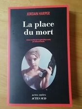 Roman Policier Actes Noir. Jordan HARPER.  La place du mort.