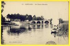 cpa 77 - CHELLES (Seine et Marne) Le vieux MOULIN Barque animée PONT