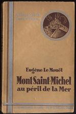 EUGÈNE LE MOUËL, LE MONT SAINT MICHEL AU PÉRIL DE LA MER