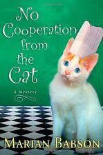 No Cooperation from the Cat: A Mystery by Marian Babson