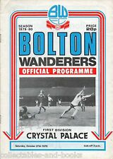 Bolton Wanderers V Crystal Palace 27th OTTOBRE 1979 PROGRAMMA UFFICIALE CALCIO