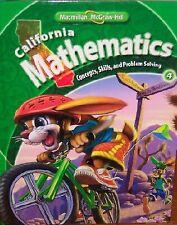 California Mathematics Grade 4 (Student Edition: Concepts Skills and Problem…