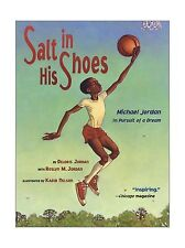 Salt in His Shoes: Michael Jordan in Pursuit of a Dream Free Shipping