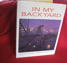 IN My BACKyard ~ Nette Hilton. Illus Anne Spudvilas UNread SCARCE! Rap-like text