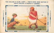 "Golf Comedy  ""You called a club Lady""  Post Card unposted"