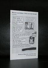 galerie Maurist van de Laar # MARCEL VAN EEDEN/ Paul van Eerden # 2005, nm+
