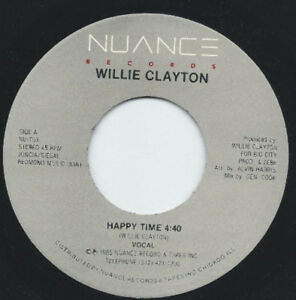 "Willie Clayton - Happy Time (7"")"
