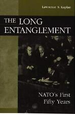 The Long Entanglement: NATO's First Fifty Years (Paperback or Softback)