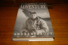 A TALENT FOR ADVENTURE BY ANDREW CROFT-SIGNED COPY