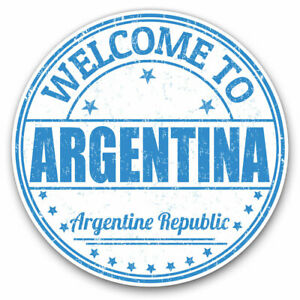 2 x Vinyl Stickers 10cm - Welcome Republic Argentina Travel Cool Gift #6089