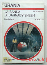 Urania 1008 LA BANDA DI BARNABY SHEEN R.A. Lafferty MONDADORI 1985