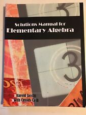 Solutions Manual for Elementary Algebra by Harold Jacobs