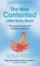 The New Contented Little Baby Book, Ford, Gina, Very Good Book