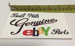 Built With Genuine Ebay Parts *14 X 7.5* Sticker Decal Joke Funny Car Motorbike