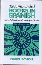 Recommended Books in Spanish for Children and Young Adults: 2000 throu-ExLibrary