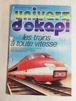 N16 Rivista Universo Okapi N° 76 I Treni Con Qualsiasi Velocità, SNCF, Tgv