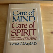 Care of Mind-Care of Spirit : Psychiatric Dimensions of Spiritual Direction...