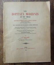 RARE C.Tollet 1894 LES HÔPITAUX MODERNES AU XIXe SIÈCLE