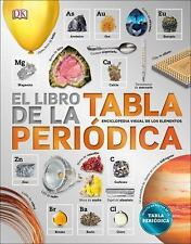 El Libro de la Tabla Periodica (Hardback or Cased Book)