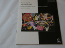 Reaching Out for Solo Piano FJH Contemporary Keyboard Editions book Emma Lou Dmr
