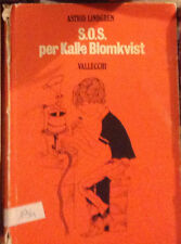 S.O.S. PER KALLE BLOMKVIST Lindgren 1^ed. 1972 VALLECCHI  Marantonio Onesti