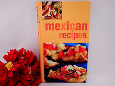 Mexican Recipes Cookbook Hardcover Color Illustrated Parragon Publishing 2004