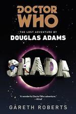 Shada (Doctor Who: The Lost Adventures by Douglas Adams) - Good - Gareth Roberts