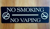 "NO SMOKING/ NO VAPING Sign 3.5""x 10""- Laser Engraved-Office/Restaurant Signs"