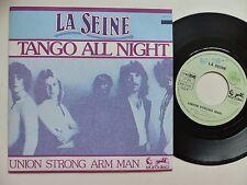 LA SEINE Tango all night 911078 Pressage France  Discotheque RTL