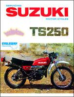 SUZUKI TS250 SHOP MANUAL SERVICE REPAIR BOOK TS 250 69-81 WORKSHOP GUIDE SUZUKI