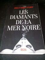 Anna Litvinov - Les diamants de la mer noire - Macha Publishing