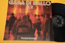 LP GARA DI BALLO TRADIZIONALE NM ! ORIG LISCIO ROMAGNA FOLK FISARMONICA