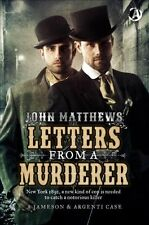 Letters From a Murderer: The First Jameson & Argen