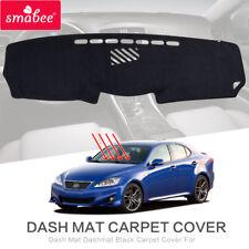 Dash Mat For LEXUS IS250 IS300H IS350D 2005-2013 ashmat Black Carpet Car Dash