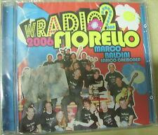 W Radio 2-2006 - Fiorello, Baldini, E. Cremonesi - CD
