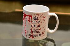KEEP Calm Best Dental Hygenist Bloody Mug Sublimation Joke Gift  Funny Present