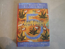 The Fifth Agreement A Practical Guide to Self-Mastery Don Miguel Ruiz Hardback