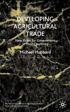 Role of Government in Adjusting Economies: Developing Agricultural Trade :...