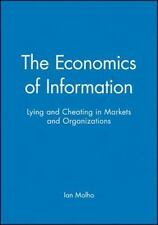 The Economics of Information: Lying and Cheating in Markets and-ExLibrary